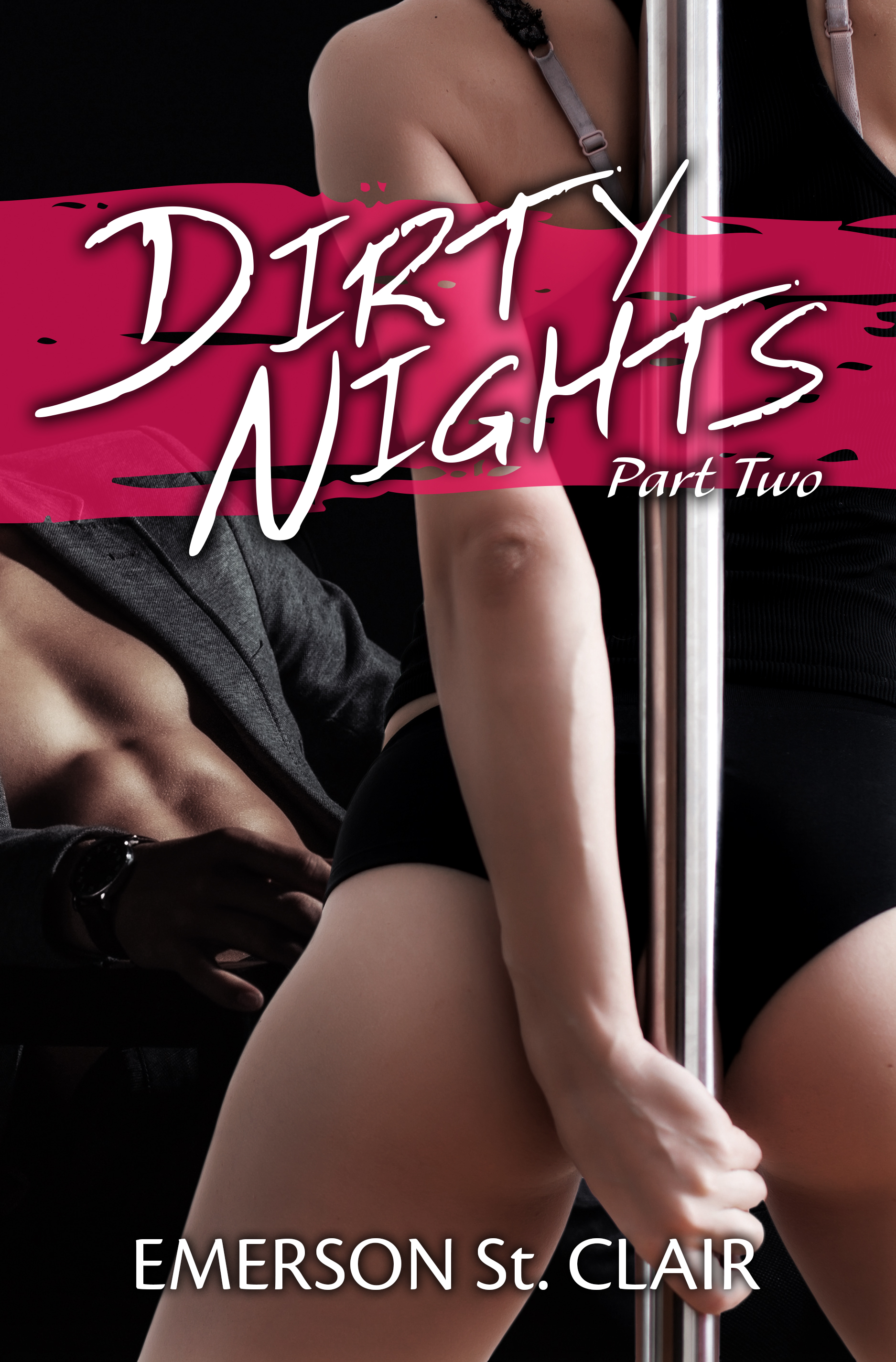 Dirty Nights Final - Part 2-2